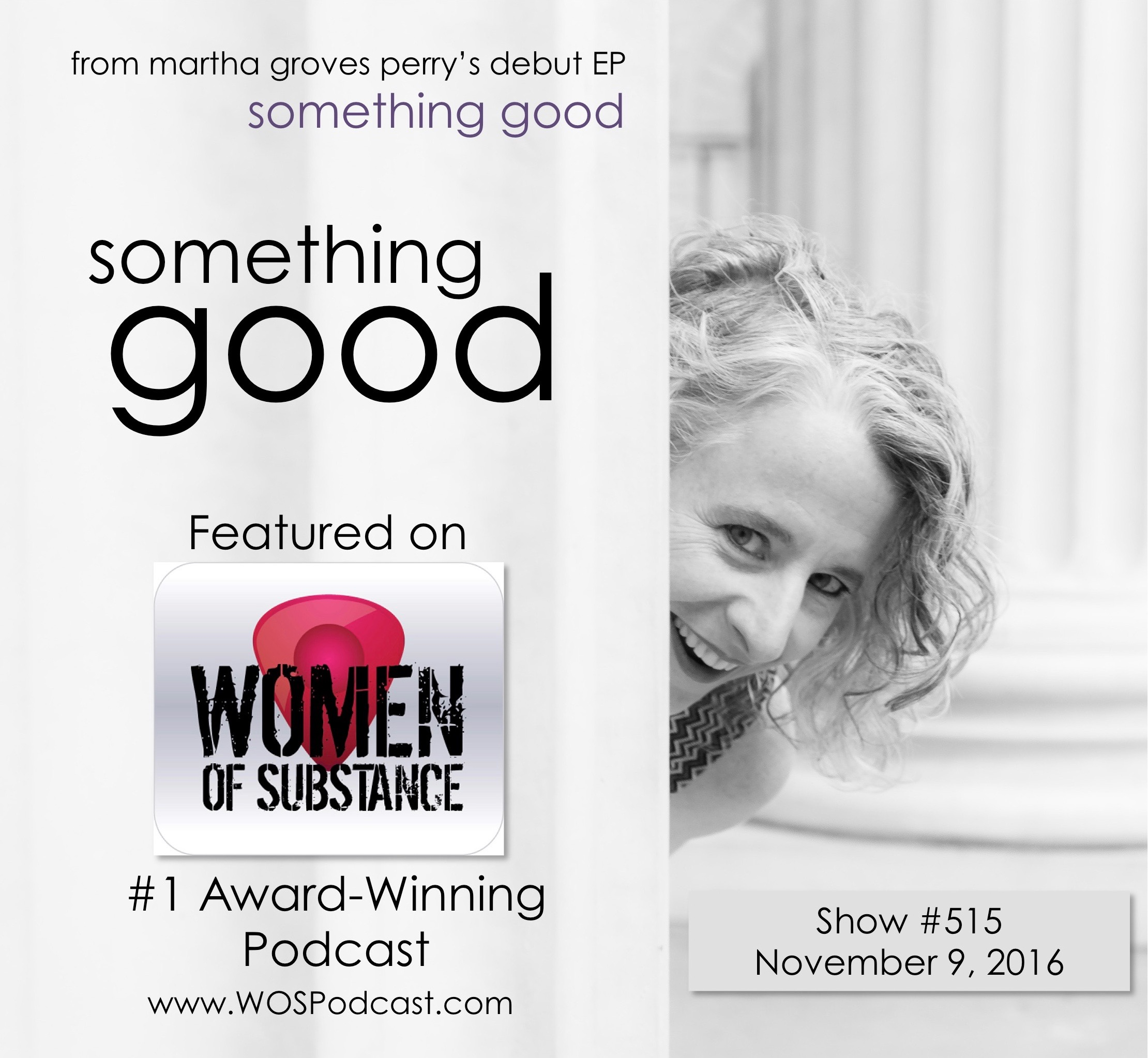 somethinggoodwospodcastannouncement_9november2016